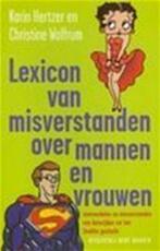 Lexicon van misverstanden over mannen en vrouwen - Karin Hertzer, Christine Wolfrum, Bert Bakker (ISBN 9789035125315)