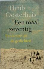 Een maal zeventig - Huub Oosterhuis (ISBN 9789068018769)