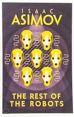 The Rest Of The Robots - Isaac Asimov (ISBN 9780008277802)
