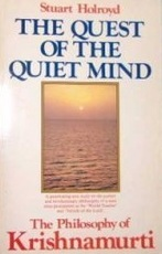 The Quest of the Quiet Mind - The philosophy of Krishnamurti - Stuart Holroyd, Jiddu Krishnamurti (ISBN 9780850302301)
