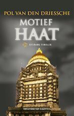 Motief haat - Pol Van den Driessche (ISBN 9789461311450)