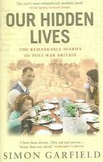 Our Hidden Lives - Simon Garfield (ISBN 9780091897338)