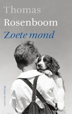 Zoete mond - Thomas Rosenboom