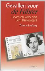 Gevallen voor de Fuhrer - T. Leeflang (ISBN 9789059112582)
