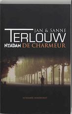 De charmeur - Jan Terlouw, Sanne Terlouw (ISBN 9789046800423)