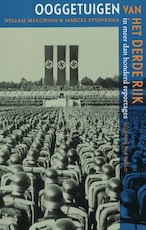 Ooggetuigen van het Derde Rijk - Unknown (ISBN 9789035129313)