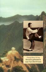 Dertien Geheimen van T'ai Chi Ch'uan - Cheng Man-ch ing (ISBN 9789063500405)