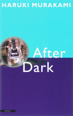 After Dark - H. Murakami (ISBN 9789045004389)