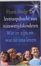 De levensopdracht van nieuwetijdskinderen - Hans Stolp (ISBN 9789020204018)