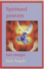 Spiritueel genezen met energie