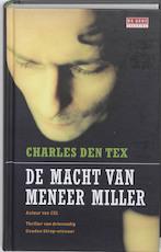 De macht van meneer Miller - Charles den Tex (ISBN 9789044516456)
