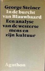 In de burcht van Blauwbaard - George Steiner, Peter Bergsma (ISBN 9789026954023)