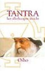 Tantra, het allerhoogste inzicht - Osho, Arya Ma Prem (ISBN 9789071985454)