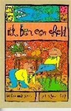Ik ben een held - Ted van Lieshout (ISBN 9789000027590)