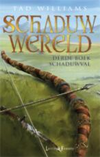 Schaduwwereld / 3 Schaduwval - Tad Williams (ISBN 9789024556236)