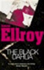 The Black Dahlia - James Ellroy (ISBN 9780099498537)