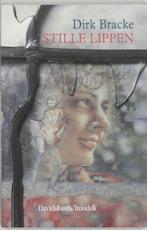 Stille lippen - Dirk Bracke (ISBN 9789065659279)