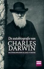 De autobiografie van Charles Darwin - Charles Darwin, Charles Darwin (ISBN 9789057122941)
