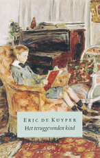 Het teruggevonden kind - Eric de Kuyper (ISBN 9789085064152)