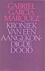 Kroniek van een aangekondigde dood - Gabriel Garcia Marquez, Mariolein Sabarte Belacortu (ISBN 9789029022286)