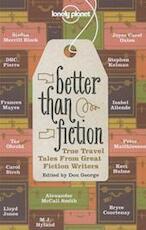 Better Than Fiction - Alexander Mccall Smith, Joyce C. Oates, D. B. C. Pierre (ISBN 9781742205946)