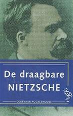 De draagbare Nietzsche - Friedrich Nietzsche, R. J. Hollingdale, Elza van Nierop (ISBN 9789035115828)