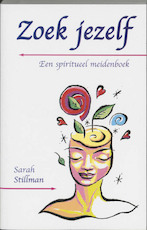 Zoek jezelf - S. Stillman (ISBN 9789020282634)