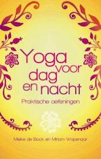 Yoga voor dag en nacht - M. De Bock, Mieke de Bock, Miriam Wapenaar (ISBN 9789045311241)