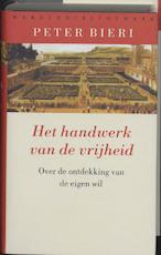 Het handwerk van de vrijheid - Peter Bieri (ISBN 9789028421615)