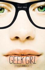 Geek girl - Holly Smale (ISBN 9789025752897)