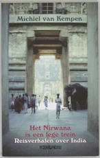 Het Nirwana is een lege trein - Winston Leeflang (ISBN 9789062654963)