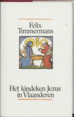Het kindeken Jezus in Vlaanderen - Felix Timmermans