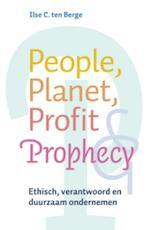 People, Planet, Profit & Prophecy - I.C. ten Berge (ISBN 9789069639123)