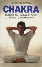 Chakra - Helmut G. Sieczka, Hans P. Keizer (ISBN 9789060577158)