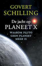 De jacht op planeet X - G. Schilling (ISBN 9789059563773)