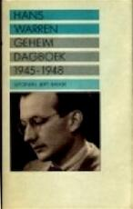 Geheim Dagboek 1945-1948 - Hans Warren