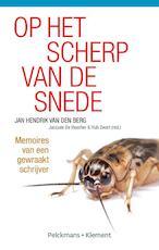 Op het scherp van de snede - Jan Hendrik van den Berg (ISBN 9789086871315)