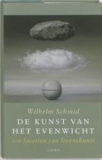 De kunst van het evenwicht - W. Schmid (ISBN 9789026319280)