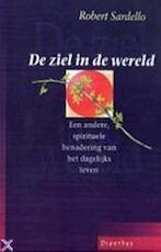 De ziel in de wereld - Robert Sardello, Gerard Grasman (ISBN 9789080383531)