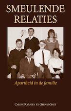 Smeulende relaties - Carien Karsten, G. Smit, Gerard Smit (ISBN 9789038921198)
