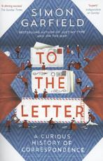 To the Letter - Simon Garfield (ISBN 9780857868619)