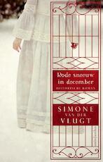 Rode sneeuw in december - Simone van der Vlugt (ISBN 9789026331961)