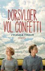 Dorsvloer vol confetti - Franca Treur (ISBN 9789044627046)