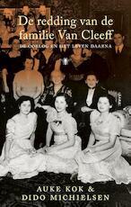 De redding van de familie Van Cleeff - Auke Kok, Dido Michielsen (ISBN 9789023493655)