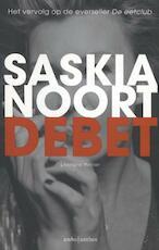Debet - Saskia Noort (ISBN 9789026328824)