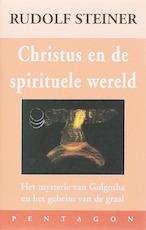 Christus en de spirituele wereld - Rudolf Steiner (ISBN 9789072052674)
