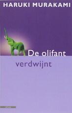De olifant verdwijnt - Haruki Murakami (ISBN 9789045005591)