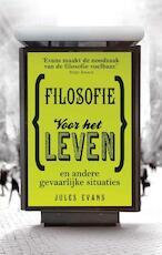 Filosofie voor het leven - Jules Evans (ISBN 9789025901769)