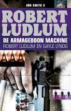 De Armageddon machine - Robert Ludlum (ISBN 9789024563579)