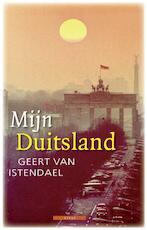 Mijn Duitsland - Geert van Istendael